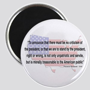 Teddy Roosevelt - 1918 Quote Magnet