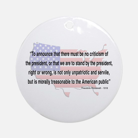 Teddy Roosevelt - 1918 Quote Ornament (Round)
