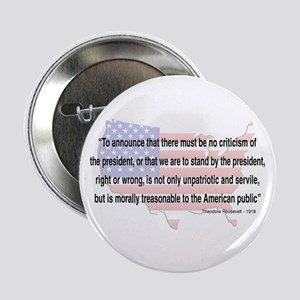 Teddy Roosevelt - 1918 Quote Button