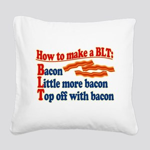 Bacon How To Make a BLT Square Canvas Pillow