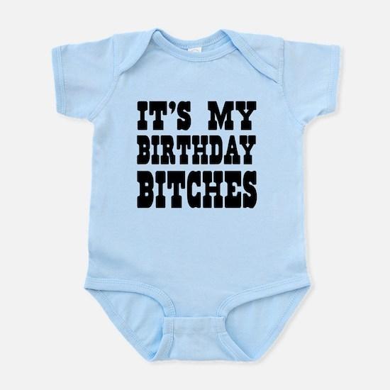 It's My Birthday Bitches Body Suit