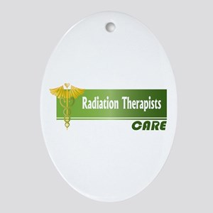Radiation Therapists Care Oval Ornament