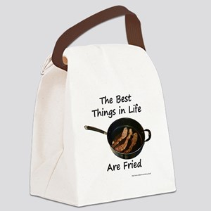 Best Things Are Fried Canvas Lunch Bag