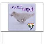 WOOF Angel Yard Sign