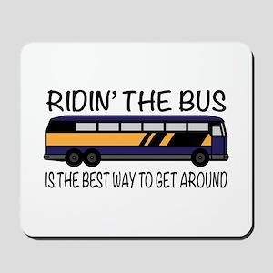 Ridin the Bus Mousepad