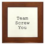 Team Screw You Framed Tile