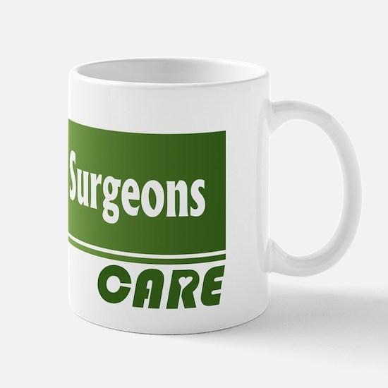 Plastic Surgeons Care Mug