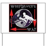 WooFDriver's Way Yard Sign