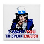 Speak English Tile Coaster