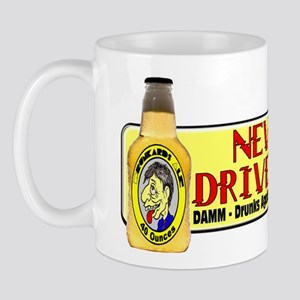 Never Drive Dry Mug