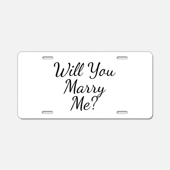 Will You Marry Me? Aluminum License Plate
