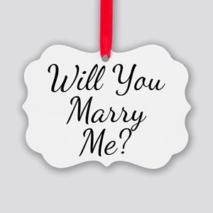 Will You Marry Me? Picture Ornament