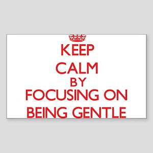 Being Gentle Sticker