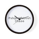 Fuhgeddabout Chase Wall Clock