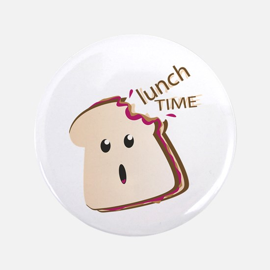 """Lunch Time 3.5"""" Button"""