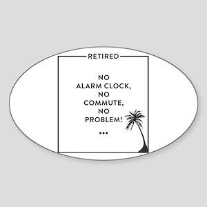 Retirement Funny Retired Design For Retire Sticker