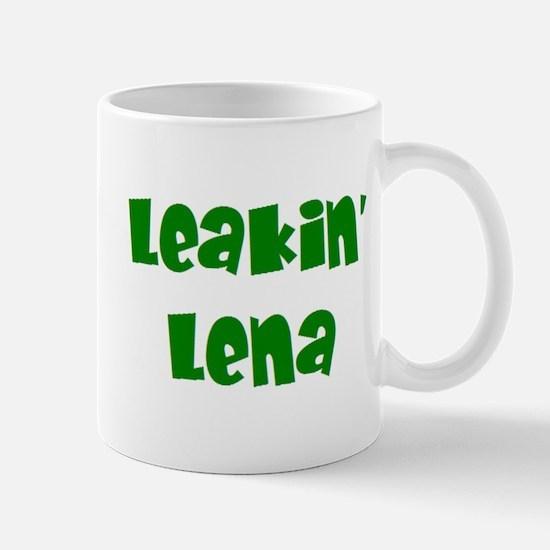 leakin' lena Mug