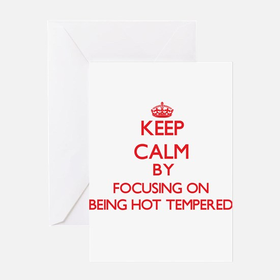 Being Hot-Tempered Greeting Cards