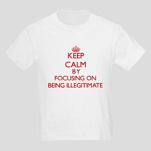 Being Illegitimate T-Shirt