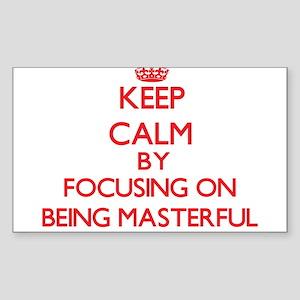 Being Masterful Sticker
