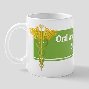 Oral and Maxillofacial Surgeons Care Mug