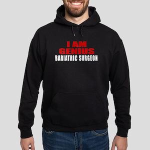 I Am Genius Bariatric Surgeon Hoodie (dark)