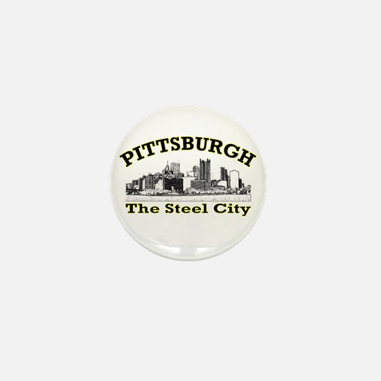 Pittsburgh . . . The Steel Ci Mini Button