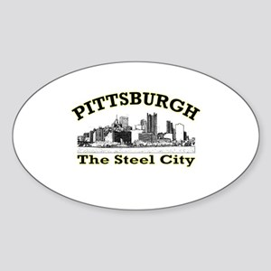 Pittsburgh . . . The Steel Ci Oval Sticker