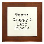 Team Crappy Lazy Finale Framed Tile