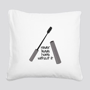 Never Leave Home Square Canvas Pillow