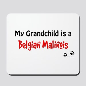 Belgian Malinois Grandchild Mousepad