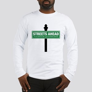 Streets Ahead Long Sleeve T-Shirt