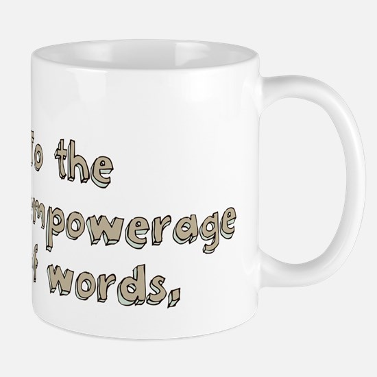 Empowerage of Words Mug
