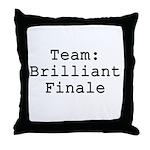 Team Brilliant Finale Throw Pillow