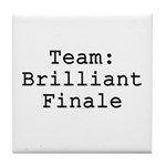 Team Brilliant Finale Tile Coaster