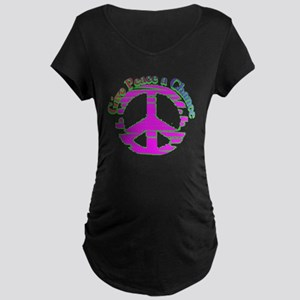 Give Peace a Chance Sign  Maternity Dark T-Shirt
