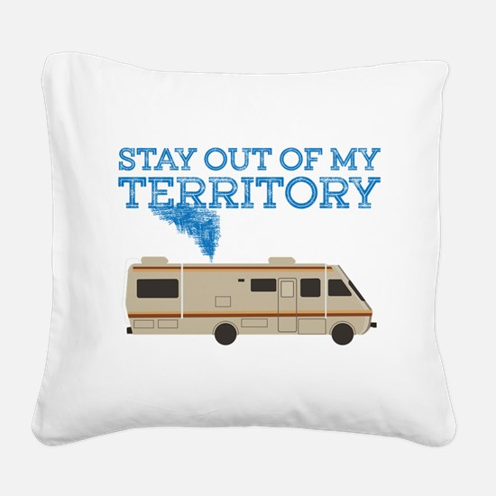 My Territory Square Canvas Pillow