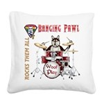 Banging Pawl Square Canvas Pillow