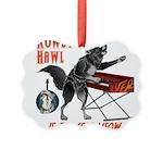 Rowdy Hawl Ornament
