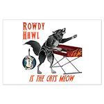 Rowdy Hawl Posters