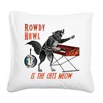 Rowdy Hawl Square Canvas Pillow