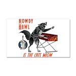 Rowdy Hawl Car Magnet 20 x 12