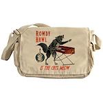 Rowdy Hawl Messenger Bag