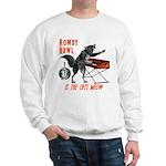 Rowdy Hawl Sweatshirt