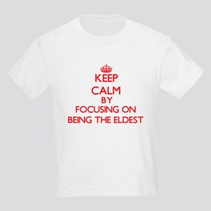 BEING THE ELDEST T-Shirt