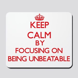 Being Unbeatable Mousepad