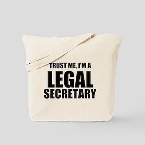 Trust Me, I'm A Legal Secretary Tote Bag