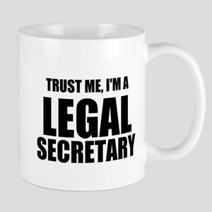 Trust Me, I'm A Legal Secretary Mugs