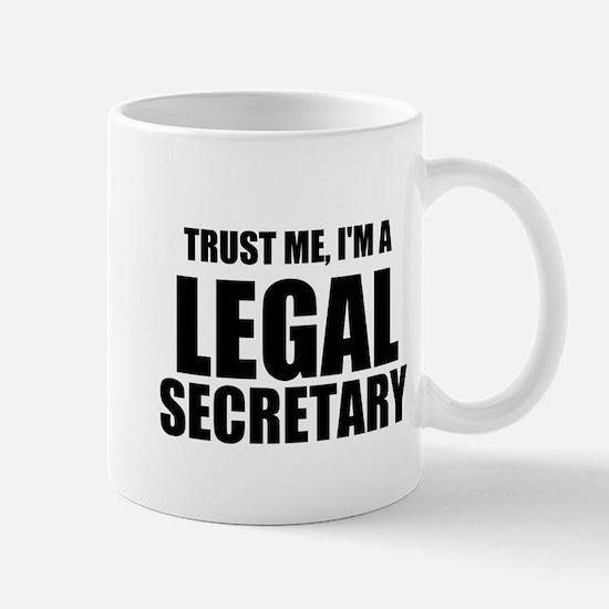 Trust Me, I'm A Legal Secretary Mugs