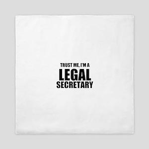 Trust Me, I'm A Legal Secretary Queen Duvet